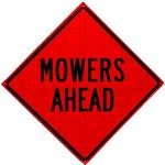 Mowing Ahead Roll Up Traffic Sign