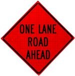 One Lane Ahead Roll Up Traffic Sign